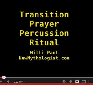 Transition Prayer Percussion Ritual